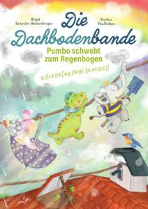 """Kinderbuch """"Pumbo schwebt zum Regenbogen"""" unserer beliebten Kinderbuch-Serie"""
